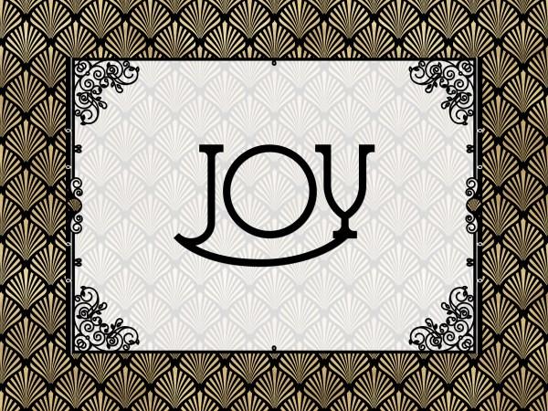 Joy - Art Deco Style