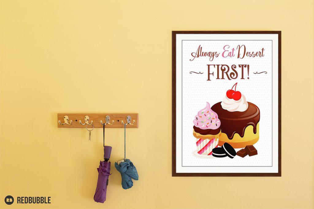 Eat Dessert First on Wall