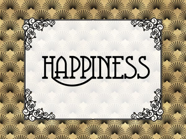 Happiness - Art Deco Style